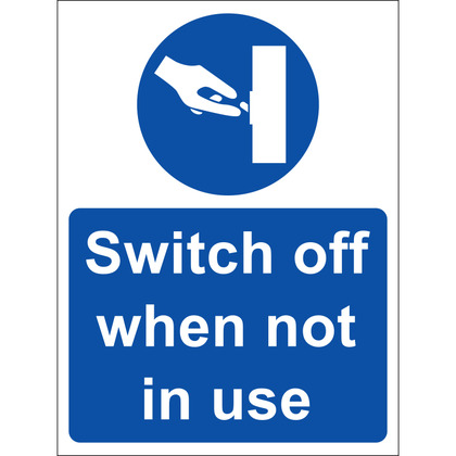 Switch Off When Not In Use Sign, Vinyl 15x20cm