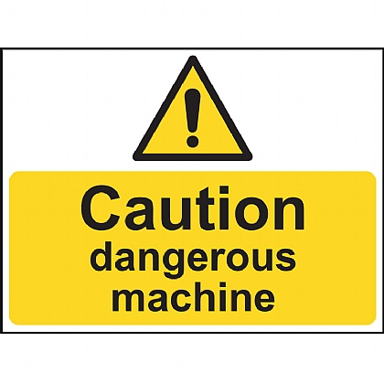 Caution Dangerous Machine Vinyl Sign 20x15cm