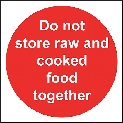 Do Not Store Raw and Cooked Food Together Vinyl Sign 10x10cm