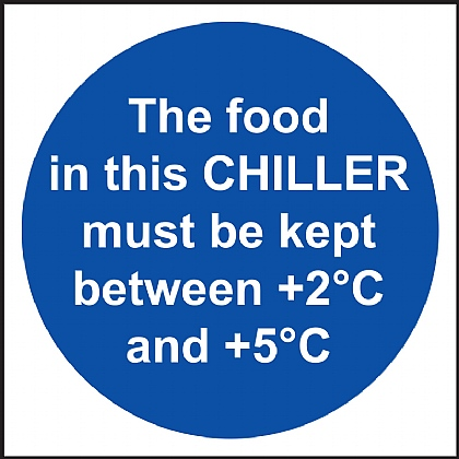 The Food in This CHILLER Must Be Kept Between +2 +5C Vinyl Sign 10x10cm