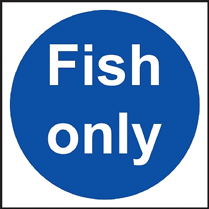 Fish only Vinyl Sign 10x10cm