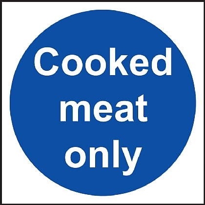 Cooked meat only Vinyl Sign 10x10cm
