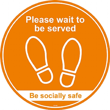 Please Wait To Be Served / Be Socially Safe (Floor Graphic) 200mm diameter